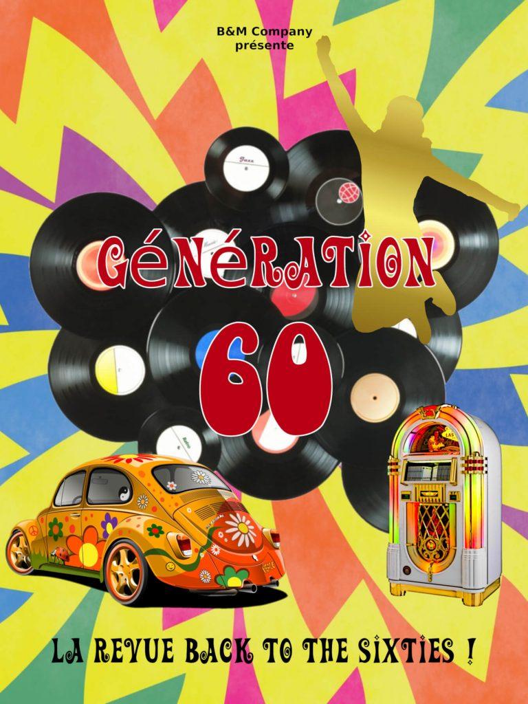 génération 60 revue cabaret b&m company