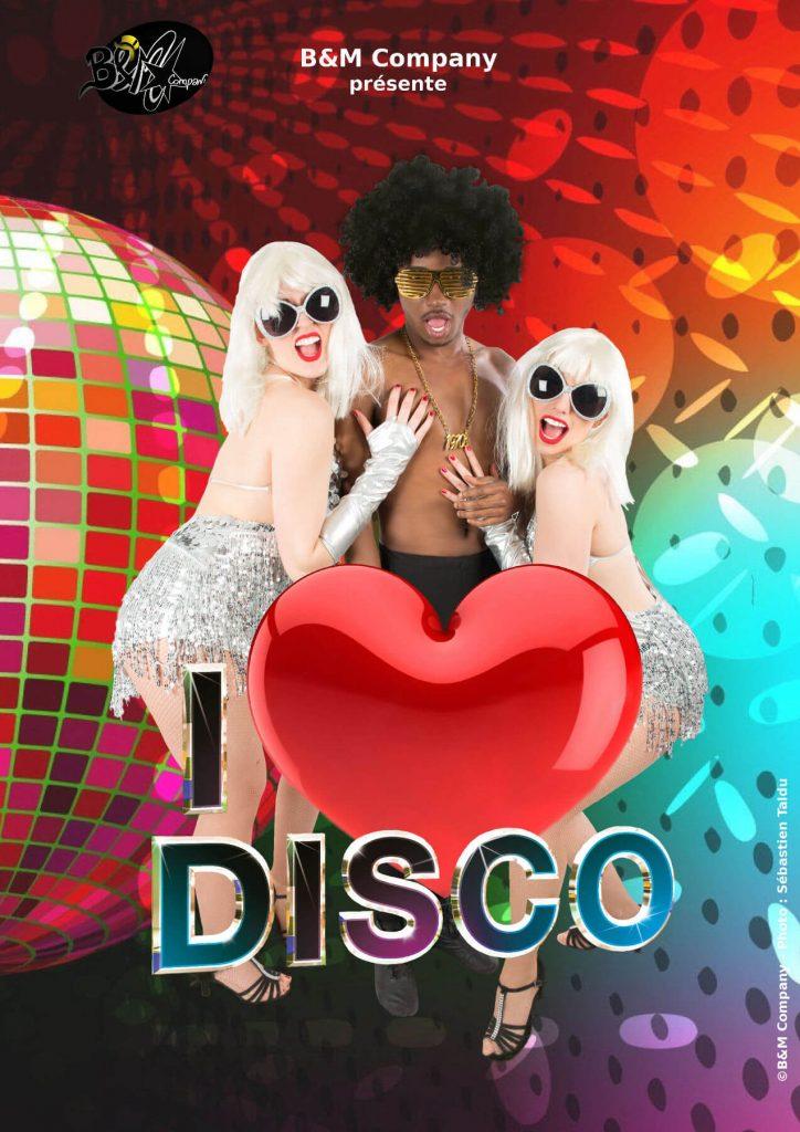 i love disco revue b&m company
